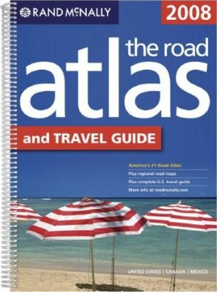 Rand McNally the Road Atlas and Travel Guide