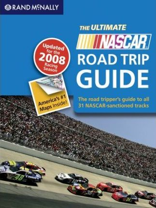 The Ultimate NASCAR Road Trip Guide
