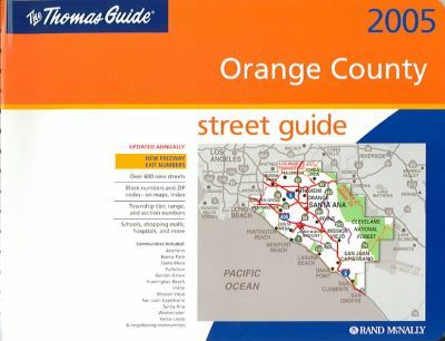 Thomas Guide-2005 Orange County
