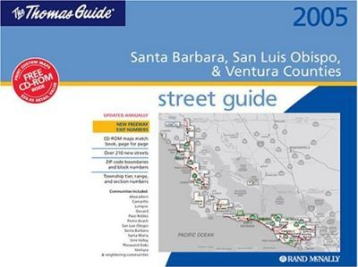 Thomas Guide-2005 Santa Barbara, San Luis Obispo & Ventura Counties