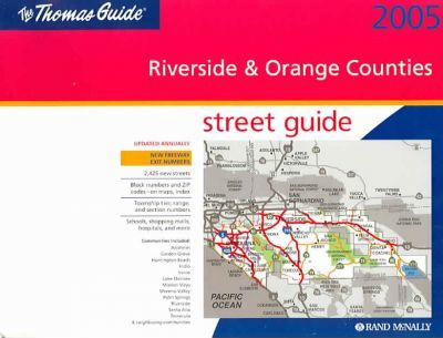 Thomas Guide-2005 Riverside & Orange Counties