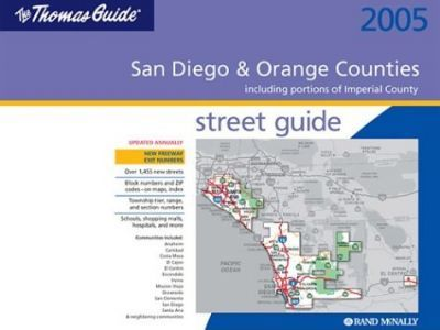 Thomas Guide Street 2005 San Diego & Orange Counties