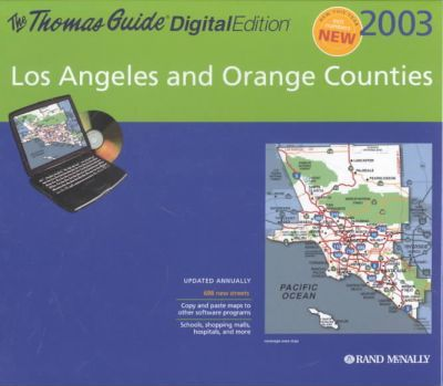 Thomas Guide 2003 Los Angeles and Orange Counties