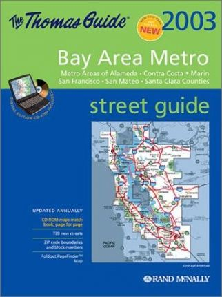The Thomas Guide 2003 Bay Area Metro Street Guide