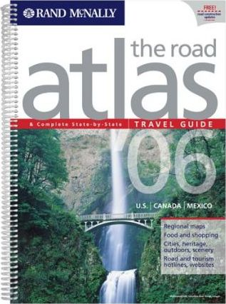 The Road Atlas and Complete State by State Travel Guide 2006
