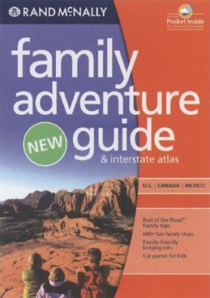 Rand McNally Family Adventure Guide & Interstate Atlas