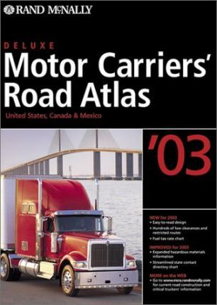 Rand McNally Deluxe Motor Carriers' Road Atlas 2003