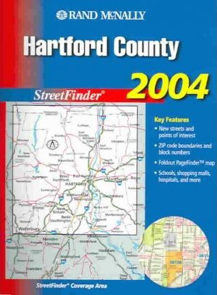 Rand McNally StreetFinder Hartford County, Conneticut 2004