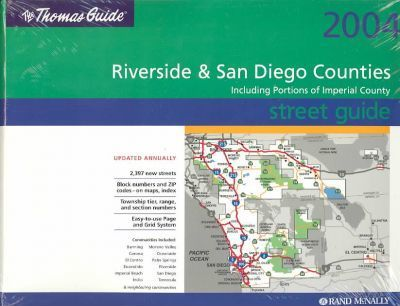 The Thomas Guide Riverside & San Diego Counties Street Guide