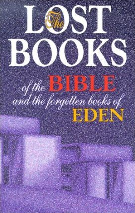 Lost Books of the Bible and the Forgotten Books of E