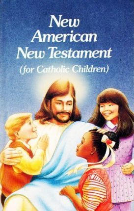 New American Bible NT for Cath Child