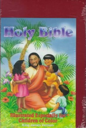Holy Bible- Especially Illustrated for Children of Color