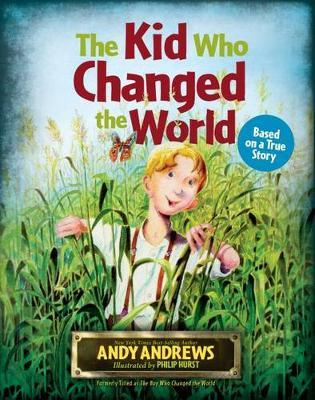 The Kid Who Changed the World