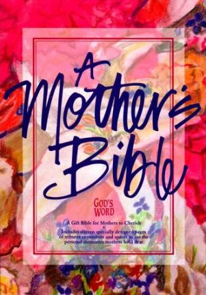 A Mother's Bible