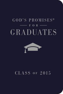 God's Promises for Graduates: Class of 2015 - Navy 2015