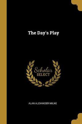 The Day's Play