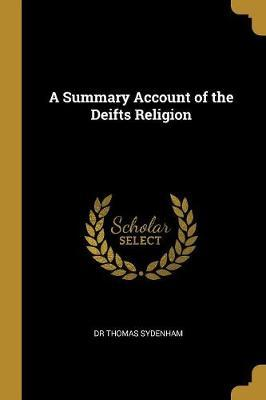 A Summary Account of the Deifts Religion