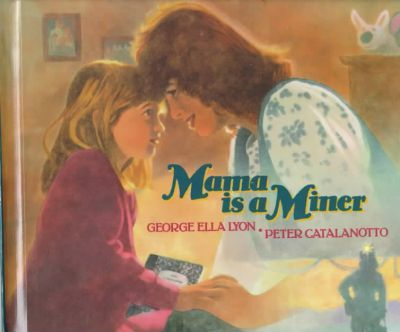 Mama is a Miner
