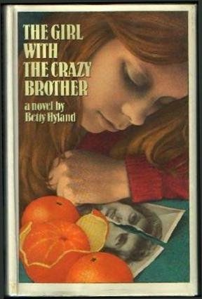 The Girl With the Crazy Brother