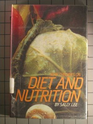 New Theories on Diet and Nutrition