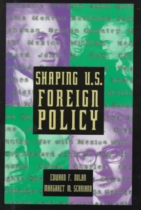 Shaping U.S. Foreign Policy