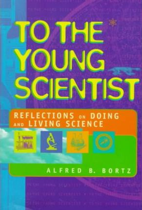 To the Young Scientist