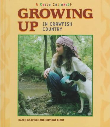Growing Up in Crawfish Country