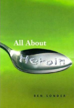 All About Heroin