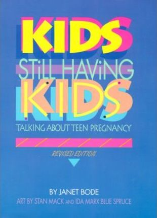 Kids Still Having Kids (Revised Edition)