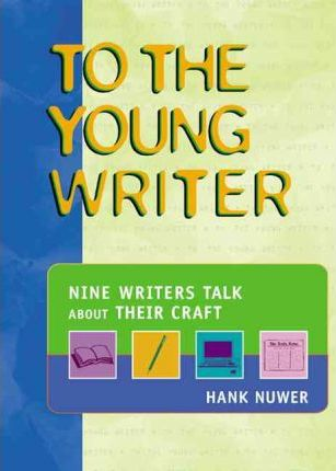 To the Young Writer