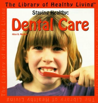 Dental Care Staying Healthy