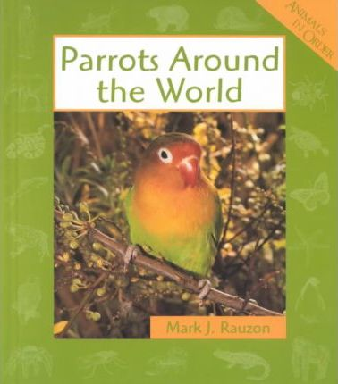 Parrots Around the World