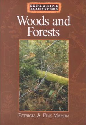 Woods and Forests