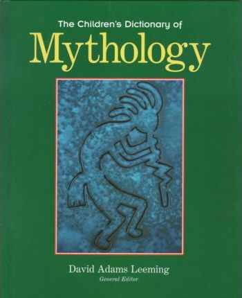 The Children's Dictionary of Mythology