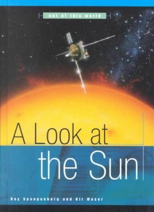 A Look at the Sun