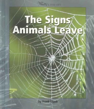 The Signs Animals Leave
