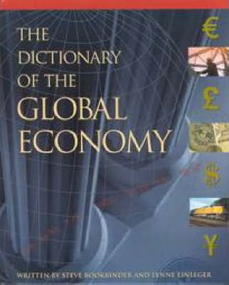 The Dictionary of the Global Economy