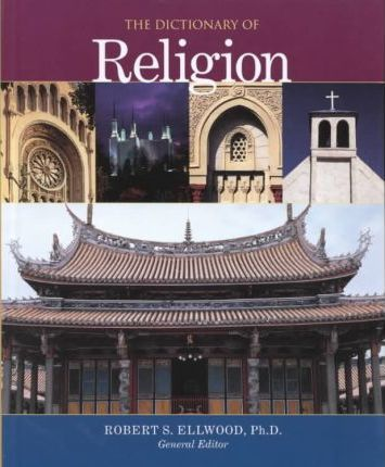 The Dictionary of Religion