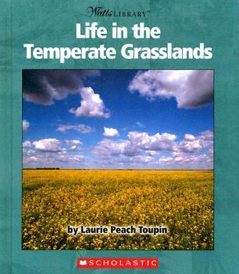 Life in the Temperate Grasslands