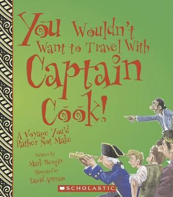 You Wouldn't Want to Travel with Captain Cook!