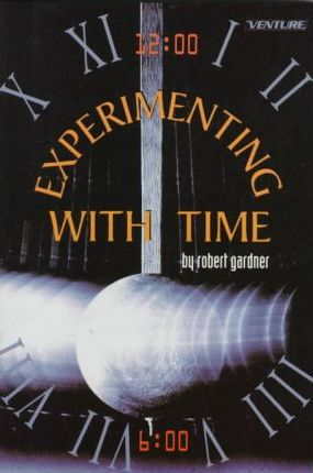 Experimenting with Time