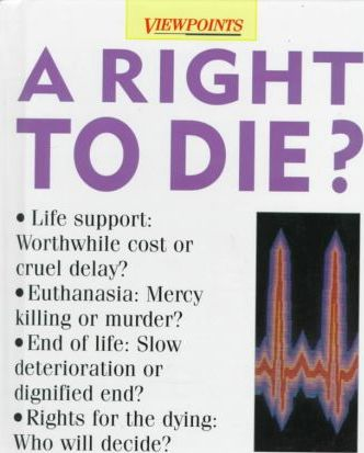 A Right to Die?