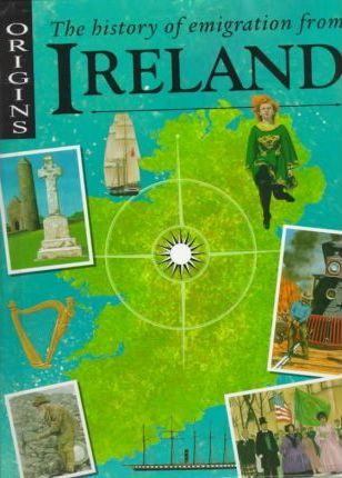 The History of Emigration from Ireland