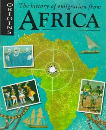 The History of Emigration from Africa