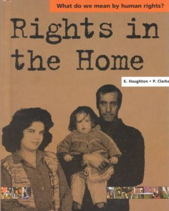 Rights in the Home