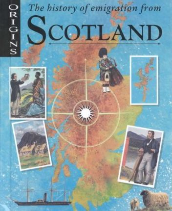 The History of Emigration from Scotland