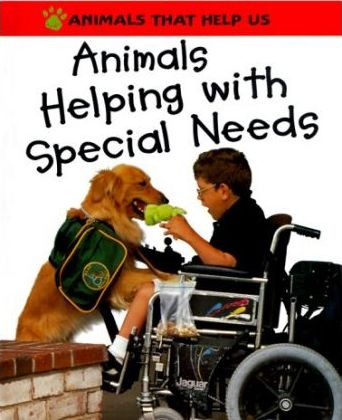 Animals Helping With Special Needs