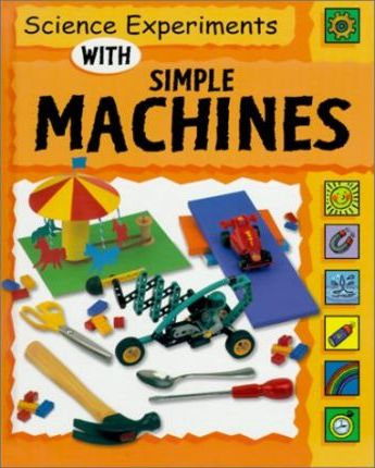 Science Experiments With Simple Machines