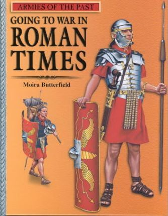 Going to War in Roman Times