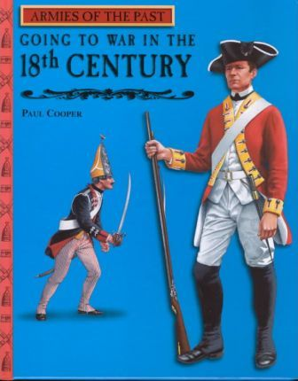 Going to War in the 18th Century